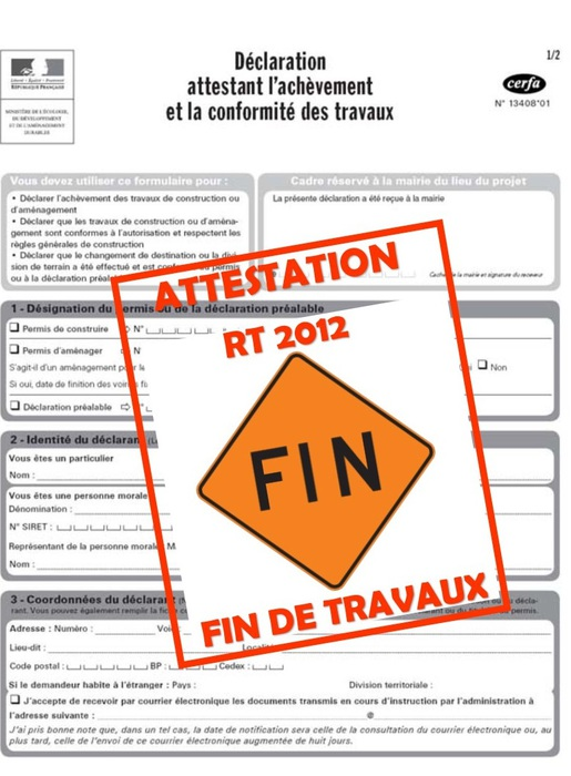 ATTESTATION RT 2012 FIN DE TRAVAUX